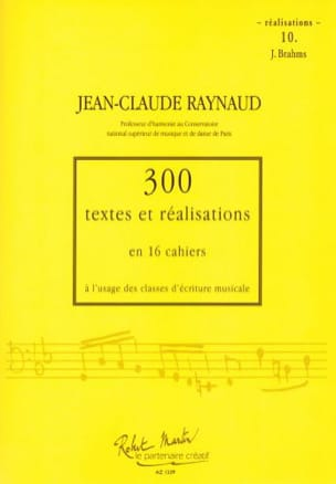 Jean-Claude Raynaud - 300 Texts and Achievements - Volume 10: Achievements - Sheet Music - di-arezzo.co.uk