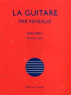 Olivier Chateau - The Guitar By Levels Volume 1 - Sheet Music - di-arezzo.com