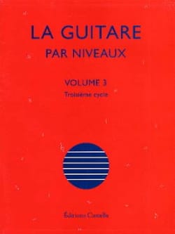 Olivier Chateau - The Guitar By Levels Volume 3 - Partitura - di-arezzo.it