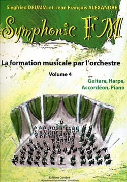 DRUMM Siegfried / ALEXANDRE Jean François - Symphonic FM Volume 4 - Guitar, Harp, Accordion, Piano - Partition - di-arezzo.co.uk