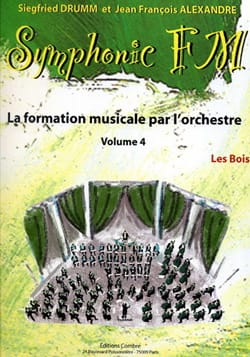 DRUMM Siegfried / ALEXANDRE Jean François - Symphonic FM Volume 4 - les Bois - Partition - di-arezzo.fr