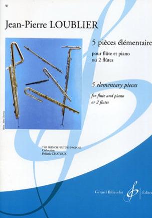 5 Pièces Elémentaires - Jean-Pierre Loublier - laflutedepan.com