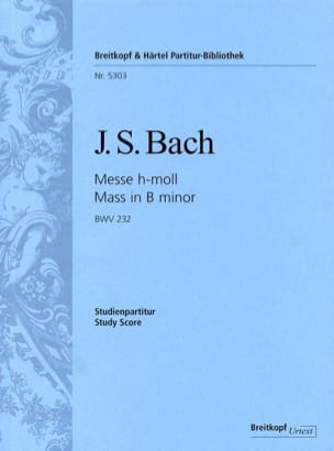 BACH - Mass in B minor BWV 232 - Sheet Music - di-arezzo.co.uk