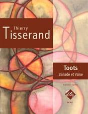 Toots - Ballade et Valse - TISSERAND - Partition - laflutedepan.com