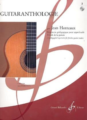 Jean Horreaux - Guitaranthologie Volume 3 ( +cd) - Partition - di-arezzo.fr