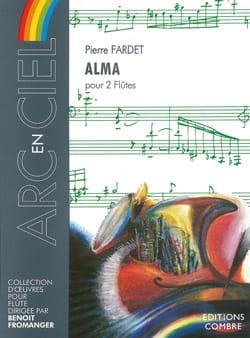 Alma Pierre Fardet Partition Flûte traversière - laflutedepan