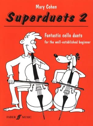 Superduets Book 2 - 2 Cellos Mary Cohen Partition laflutedepan