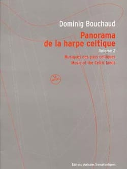 Dominig Bouchaud - Panorama de la Harpe Celtique Volume 2 - Partition - di-arezzo.fr