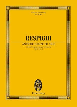 Ottorino Respighi - Antiche Danze Ed Arie - Suite N ° 2 - Sheet Music - di-arezzo.co.uk