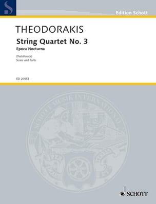 Mikis Theodorakis - Quatuor A Cordes N°3 - Epoca Nocturna - Partition - di-arezzo.fr