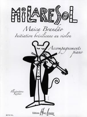Maica Brandao - Brazilian Initiation To Violin - Piano Accompaniment - Sheet Music - di-arezzo.co.uk