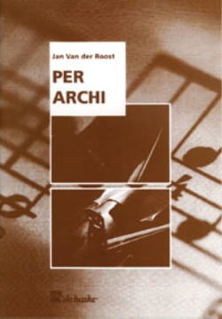 Van Der Roost J. - Per Archi string orchestra - Sheet Music - di-arezzo.com