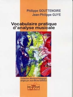 Gouttenoire P. / Guye J.P. - Practical Vocabulary of Musical Analysis - Sheet Music - di-arezzo.co.uk