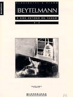 Gustavo Beytelmann - 8 Airs Autour du Tango - Volume 2 - Partition - di-arezzo.fr