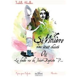 Isabelle Aboulker - Si Molière nous était chanté - Conducteur - Partition - di-arezzo.fr