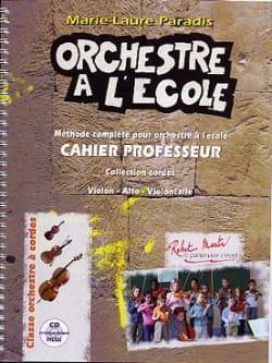 Laure Paradis Marie - L'orchestre A L'école - cahier prof. - Partition - di-arezzo.fr