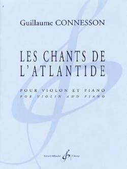 Les Chants De L' Atlantide - Guillaume Connesson - laflutedepan.com
