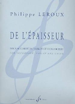 Philippe Leroux - De L'épaisseur - Partition - di-arezzo.fr