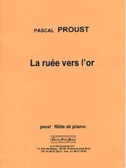 La Ruée vers l'or Pascal Proust Partition laflutedepan