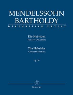 Bartholdy Felix Mendelssohn - Die Hebriden Opus 26 - Partition - di-arezzo.fr