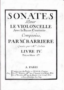 Sonates Pour le Violoncelle Livre 4 - Jean Barrière - laflutedepan.com