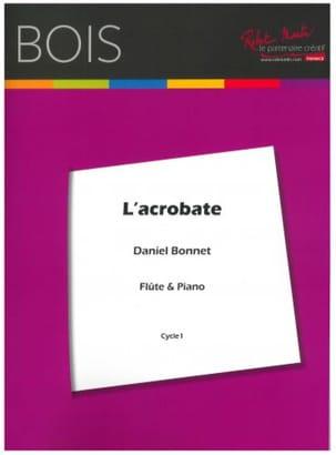 Daniel Bonnet - L' Acrobate - Partition - di-arezzo.fr