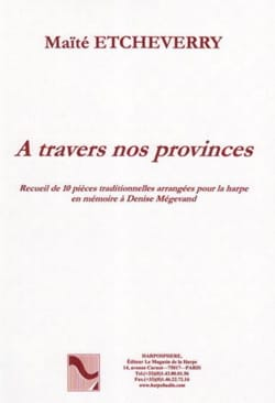 A travers nos provinces - Maïté Etcheverry - laflutedepan.com