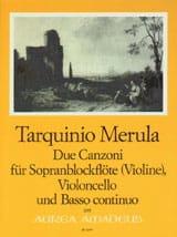 Tarquinio Merula - Due Canzoni, pour Flute à Bec Soprano, Violoncelle et Basse Continue - Partition - di-arezzo.fr
