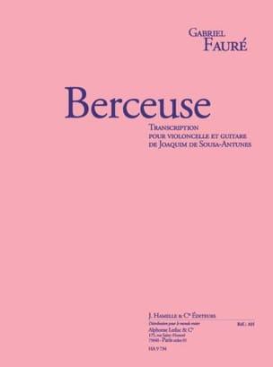 Gabriel Fauré - Berceuse Op.16 - Partition - di-arezzo.fr