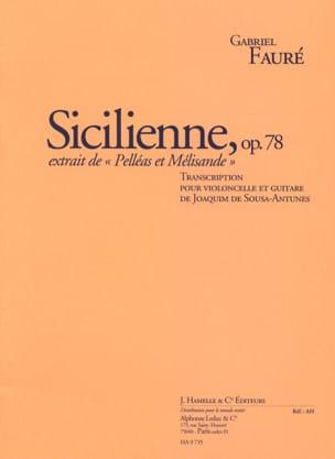 Gabriel Fauré - Sicilienne Op. 78 - Partition - di-arezzo.fr
