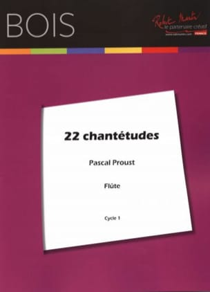 Pascal Proust - 22 Chantetudes - Partitura - di-arezzo.it