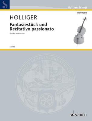 Heinz Holliger - Fantasiestück Und Recitativo Passionato - Partition - di-arezzo.fr
