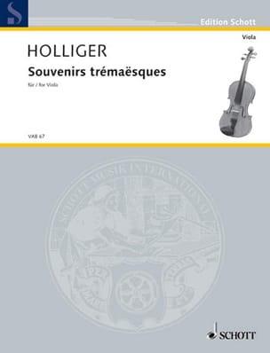 Heinz Holliger - Souvenirs Trémaësques - Partition - di-arezzo.fr