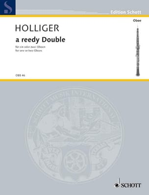 Heinz Holliger - A Reedy Double - Partition - di-arezzo.fr