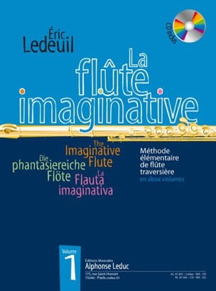 Eric Ledeuil - La Flûte Imaginative Volume 1 - Partition - di-arezzo.ch