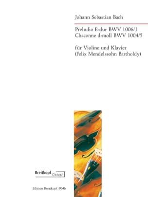 BACH - Preludio BWV 1006/1 & Chaconne BWV 1004/5 En Ré Min. - Partition - di-arezzo.fr