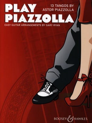 Piazzolla Astor / Ryan Gary - Play Piazzolla - Partition - di-arezzo.fr