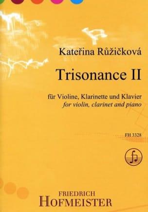 Katerina Ruzickova - Trisonance 2 - Partition - di-arezzo.fr