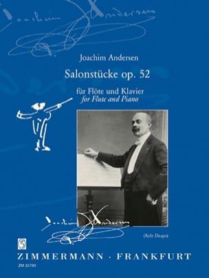 Salonstücke Op. 52 - Joachim Andersen - Partition - laflutedepan.com