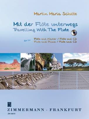 Travelling With The Flute - Martin Maria Schulte - laflutedepan.com