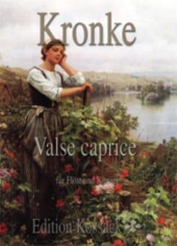Valse Caprice Op.201 - Emil Kronke - Partition - laflutedepan.com