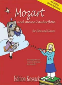 Korff Anna & Goette Karin Von - Mozart Und Meine Zauberflöte - Noten - di-arezzo.de