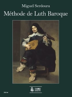 Miguel Serdoura - Baroque Luth Method - Sheet Music - di-arezzo.co.uk