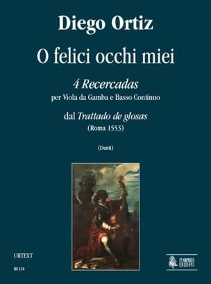 Diego Ortiz - 4 Recercadas - O Felici Occhi Miei - Sheet Music - di-arezzo.com