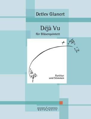 Déja Vu - Quintette N°2 (2006) - Detlev Glanert - laflutedepan.com