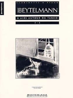 Gustavo Beytelmann - 8 Airs Autour du Tango Volume 3 - Partition - di-arezzo.fr