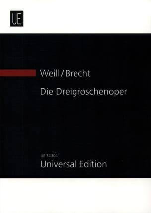 Kurt Weill - Die Dreigroschenoper (1928) - Partition - di-arezzo.fr