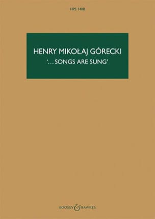 Henryk Mikolaj Gorecki - ...Songs Are Sung - Partition - di-arezzo.fr
