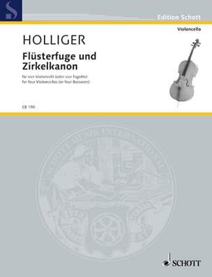 Flüsterfuge Und Zirkelkanon Heinz Holliger Partition laflutedepan