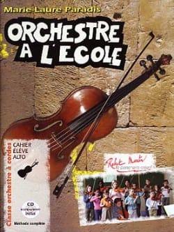Marie-Laure Paradis - L'orchestre à L'école - Alto - Partition - di-arezzo.fr
